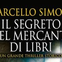 Il segreto del mercante di libri - Marcello Simoni