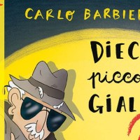 Libri per ragazzi: 10 piccoli gialli 2 - Carlo Barbieri