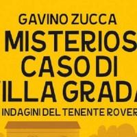 Il misterioso caso di Villa Grada - Gavino Zucca