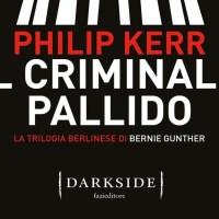 Il criminale pallido - Philip Kerr