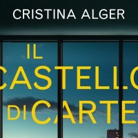 Il castello di carte - Cristina Alger
