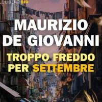 Troppo freddo per Settembre - Maurizio de Giovanni