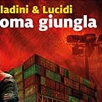 Roma giungla - Saladini & Lucidi