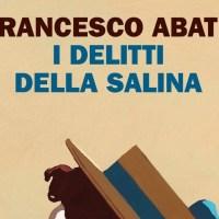 I finalisti del Premio Scerbanenco: Francesco Abate - I delitti della salina