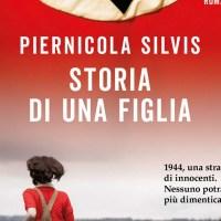 Non mi piace scrivere di me stesso. Intervista a Piernicola Silvis - Storia di una figlia