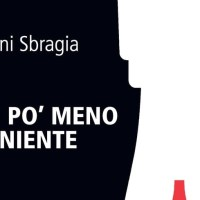 Un po' meno di niente racconta il microverso degli autori di genere. Intervista a Vanni Sbragia.