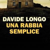 Una rabbia semplice - Davide Longo