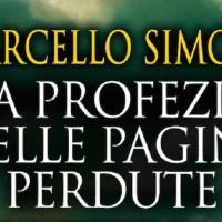 La profezia delle pagine perdute - Marcello Simoni