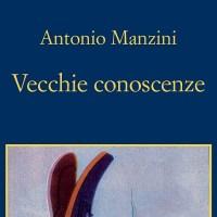 Vecchie conoscenze - Antonio Manzini