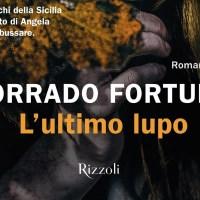 L'ultimo lupo - Corrado Fortuna