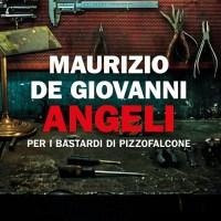Angeli per i Bastardi di Pizzofalcone - Maurizio de Giovanni