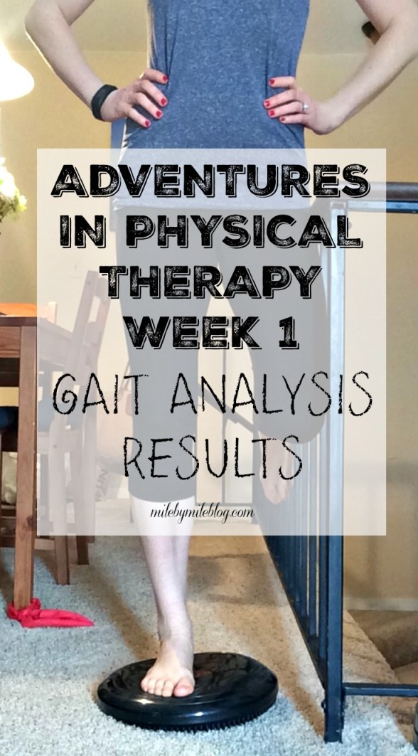 In my first week of physical therapy I had a gait analysis done to see my running form and determine what areas needed work. This is what I learned through that process.
