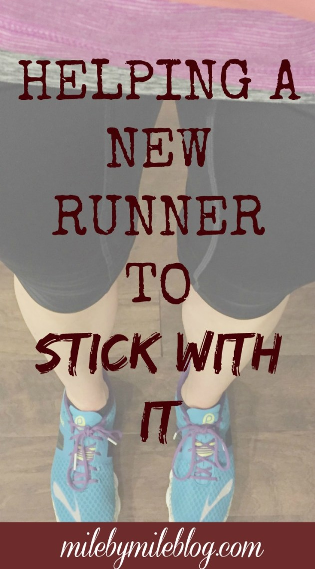 Tips for how to help a new #runner to stick with running!