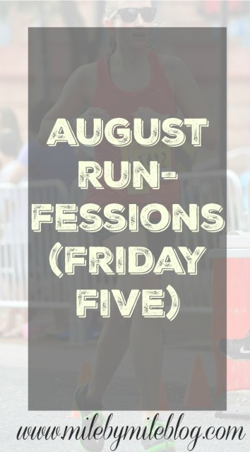 August Runfessions