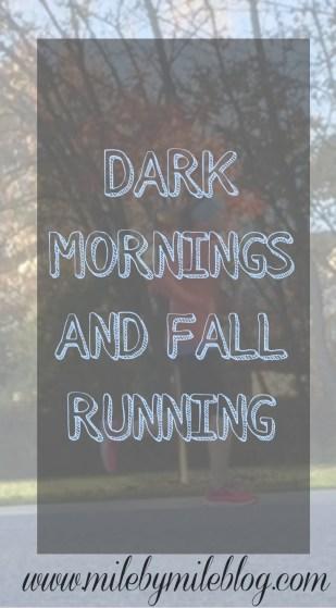 Dark Mornings and Fall Running