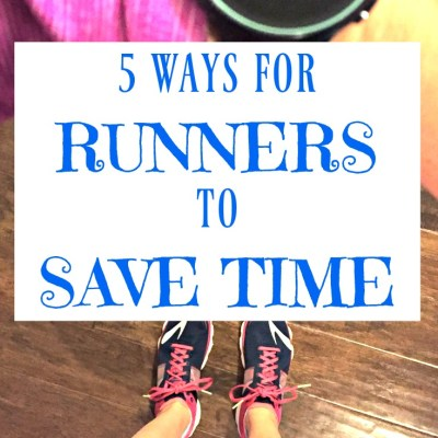 5 Ways for Runners to Save Time