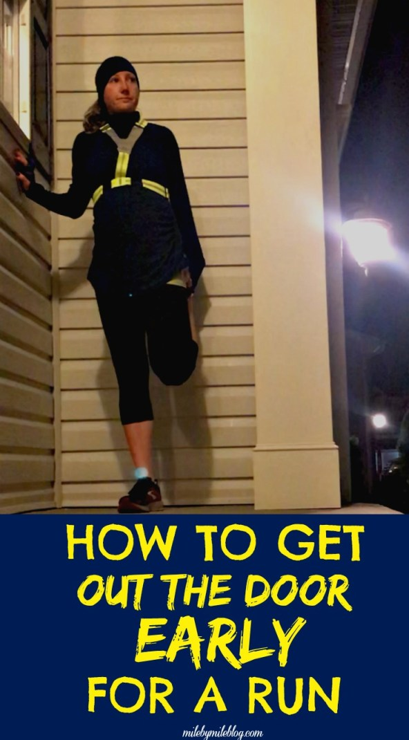 While many of us are enjoying the cooler fall weather, this can be a challenging time of year for getting out early for a run. The colder, dark mornings make it really tempting to stay in bed a little longer. Here are some ways to get yourself out the door early for a run.
