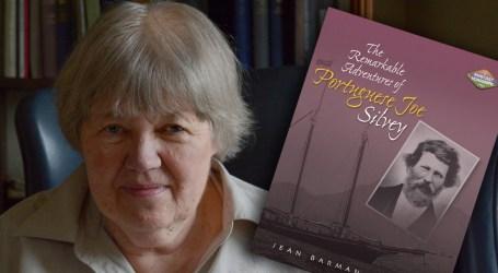 Jean Barman: a mulher que descobriu O pioneiro português, Joe Silvey