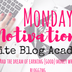 Monday Motivation – Blogging and Working From Home – Elite Blog Academy