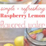 Flavored Water - Raspberry Lemon