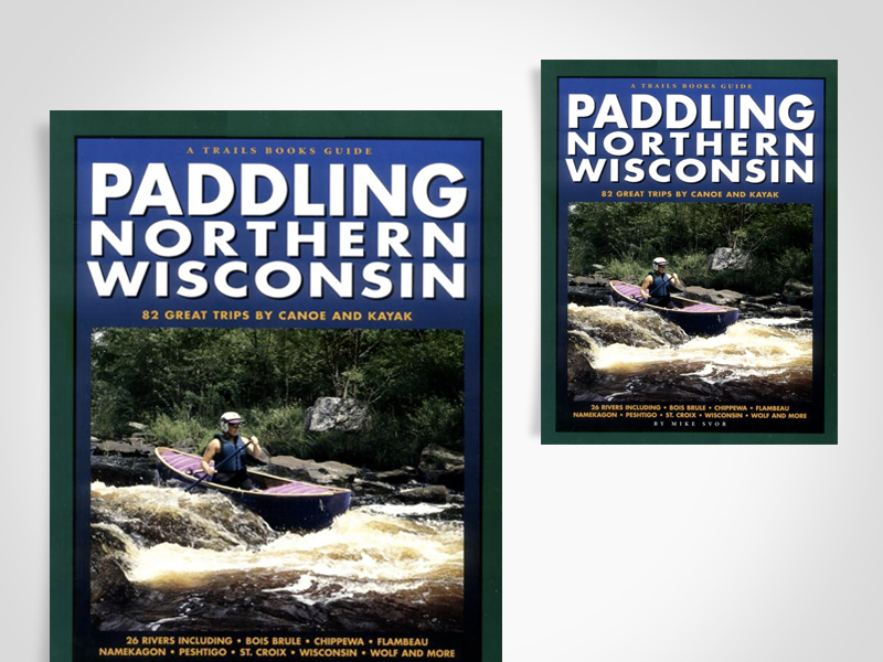 Paddling Northern Wisconsin