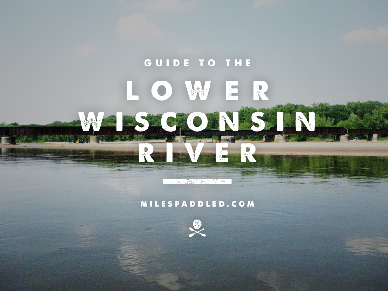 Lower Wisconsin River Paddle Guide
