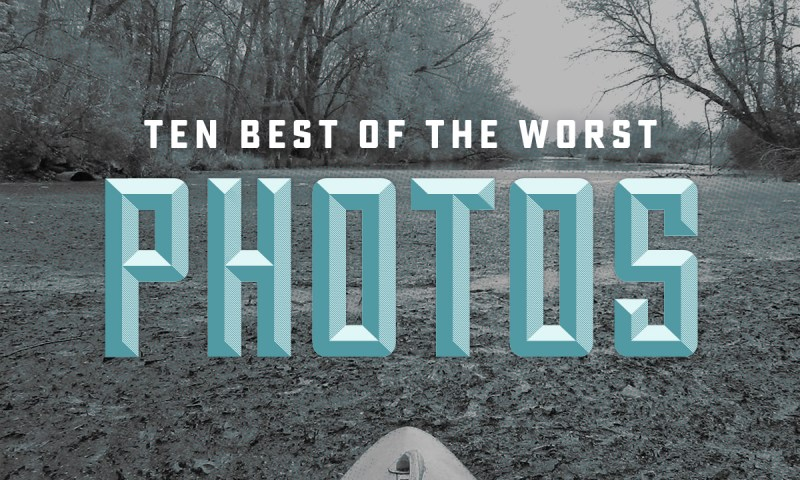 10 Best of the Worst Photos