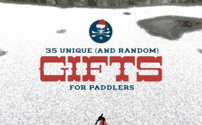 35 Gifts for Canoers and Kayakers