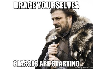 brace-yourselves-classes-are-starting