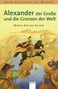 Alexander der Große und die Grenzen der Welt [Broschiert]