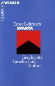 Sparta: Geschichte, Gesellschaft, Kultur [Taschenbuch]