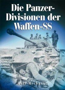 Die Panzer-Divisionen der Waffen-SS [Gebundene Ausgabe]