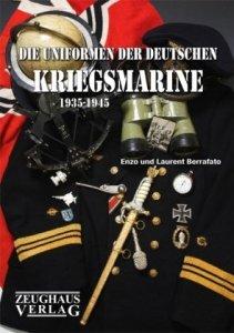 Die Uniformen der deutschen Kriegsmarine 1935-1945 [Gebundene Ausgabe]