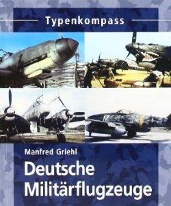 Deutsche Militärflugzeuge: bis 1945 [Taschenbuch]