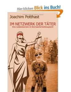 Im Netzwerk der Täter: Eine Juristenkarriere im Reichssicherheitshauptamt [Broschiert]