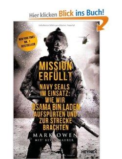 Mission erfüllt: Navy Seals im Einsatz: Wie wir Osama bin Laden aufspürten und zur Strecke brachten [Taschenbuch]