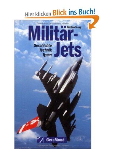 Militär-Jets: Geschichte Technik Typen [Taschenbuch]
