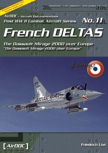 French Deltas: Die Dassault Mirage 2000 über Europa - Teil 1 [Taschenbuch]
