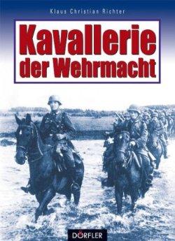 Kavallerie der Wehrmacht Gebundene Ausgabe – 1. Oktober 2000