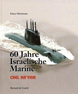 60 Jahre Israelische Marine Gebundene Ausgabe – Juni 2009