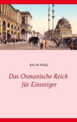 Das Osmanische Reich für Einsteiger Broschiert – 19. Mai 2014
