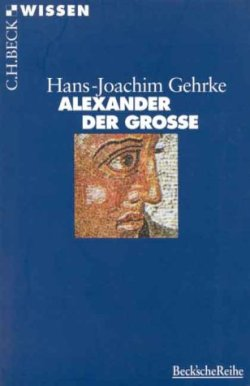 Alexander der Grosse (Beck'sche Reihe) Taschenbuch – 16. September 2013