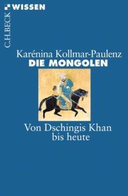 Die Mongolen: Von Dschingis Khan bis heute (Beck'sche Reihe) Taschenbuch – 26. August 2011