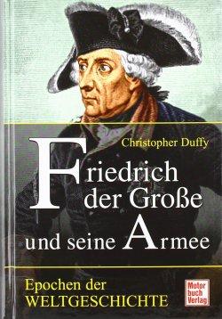 Friedrich der Große und seine Armee (Epochen der Weltgeschichte) Gebundene Ausgabe – 30. November 2009