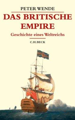 Das Britische Empire: Geschichte eines Weltreichs (Beck's Historische Bibliothek) Gebundene Ausgabe – 17. November 2011