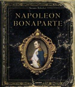 Napoleon Bonaparte Gebundene Ausgabe – 1. September 2010