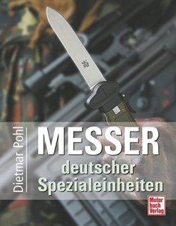 Messer deutscher Spezialeinheiten Gebundene Ausgabe – Oktober 2005