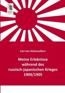Meine Erlebnisse waehrend des russisch-japanischen Krieges 1904/1905 Taschenbuch – 31. Mai 2014