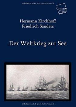 Der Weltkrieg zur See Taschenbuch – November 2011