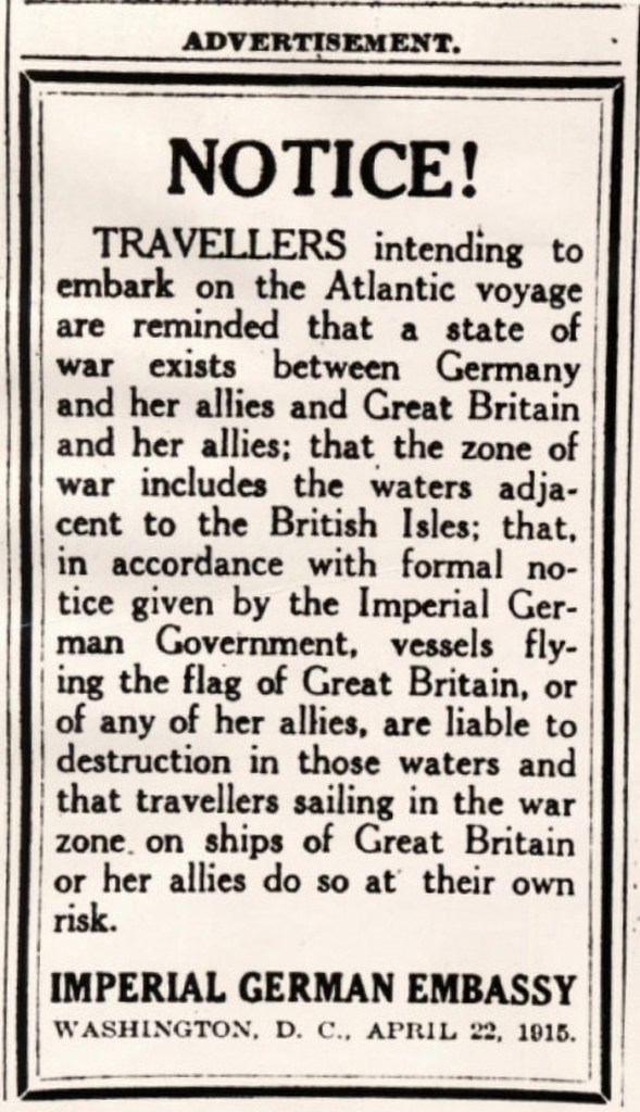 The warning notice printed in New York newspapers on the morning of the Lusitania's scheduled departure on her final voyage, 1 May 1915. Image: Anthony Richards/Anthony Richards' collection.
